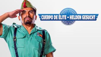 Cuerpo de Élite – Helden gesucht (2016)