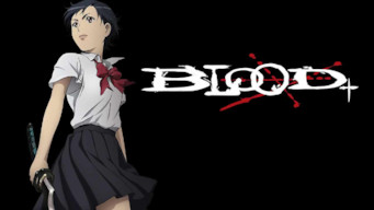 Blood + (2006)