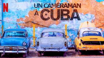Un caméraman à Cuba (2017)