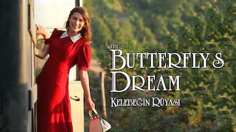 The Butterfly's Dream - Kelebegin Rüyasi (2013)