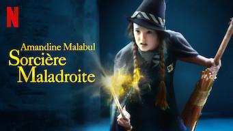 Amandine Malabul, sorcière maladroite (2019)