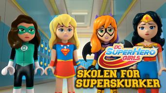 LEGO DC Super Hero Girls: Skolen for superskurker (2018)