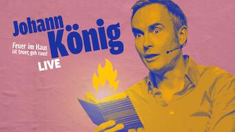 Johann König – Feuer im Haus ist teuer, geh raus! (2015)