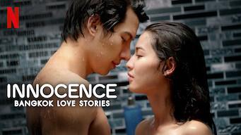 Bangkok Love Stories: Innocence (2018)