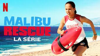 Malibu Rescue : La série (2019)