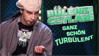Bülent Ceylan – Ganz schön turbülent (2010)