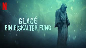 Glacé – Ein eiskalter Fund (2017)