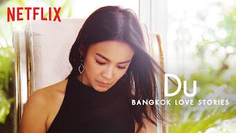Bangkok Love Stories: Du (2018)