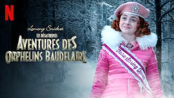 Les désastreuses aventures des orphelins Baudelaire (2019)