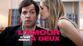 L'Amour C'est Mieux a Deux (2010)