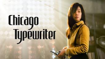 Chicago Typewriter (2017)