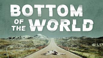 Bottom of the World (2017)
