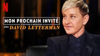 Mon prochain invité n'est plus à présenter Avec David Letterman (2019)