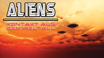 Aliens – Kontakt aus dem Weltall (2017)