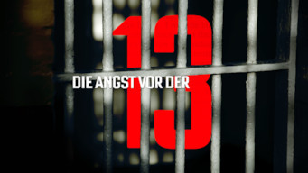 Die Angst vor der 13 (2015)