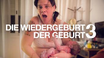 Die Wiedergeburt der Geburt 3 (2018)