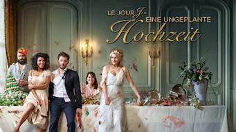 Le Jour J – Eine ungeplante Hochzeit (2017)