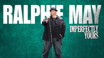 Ralphie May: Imperfectly Yours (2015)