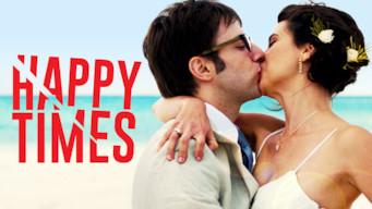 Happy Times (2014)