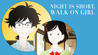 The Night Is Short, Walk On Girl (2017)