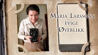 Maria Larssons evige øyeblikk (2008)