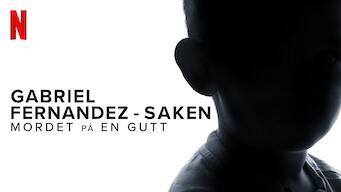 Gabriel Fernandez-saken: Mordet på en gutt (2020)
