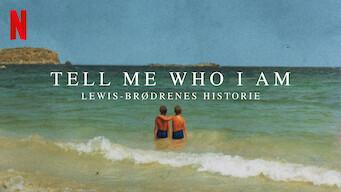 Tell Me Who I Am: Lewis-brødrenes historie (2019)