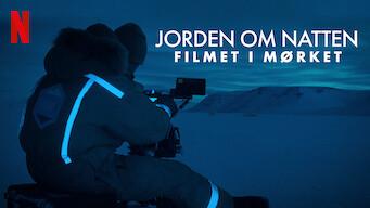 Jorden om natten: Filmet i mørket (2020)