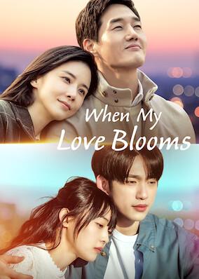 When My Love Blooms